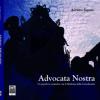 «Advocata Nostra» di Adriana Sapone: arte ed emozioni