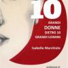 Dieci ritratti di donne nel nuovo libro di Marchiolo