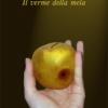"""""""Il verme della mela"""", romanzo di Achille Concerto"""