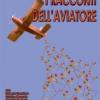 """""""I racconti dell'aviatore"""": favola, teatro e creatività"""