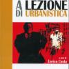 Con Francesco Rosi a lezione di urbanistica
