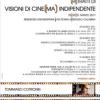 """Torna l'appuntamento con """"Visioni di cine(ma) indipendente"""""""