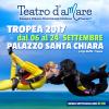 """""""Teatro d'aMare"""": al via domani a Tropea la seconda edizione"""