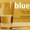 """""""Blues"""" di Tino Caspanello apre la stagione di SpazioTeatro"""