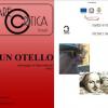 """Otello tra cinema, teatro e opera: il video-omaggio di Mario Bianchi apre il festival """"Fare Critica"""""""