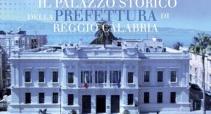 """Le Muse presentano all'Archivio """"Casa Reale: il Palazzo della Prefettura di Reggio Calabria"""""""