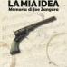 """La collana """"La scena di Ildegarda"""" esordisce con il volume """"La mia Idea. Memoria di Joe Zangara"""""""
