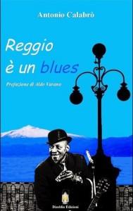 Libro Reggio è un blues